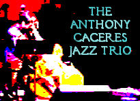 Anthony Caceres Jazz Trio